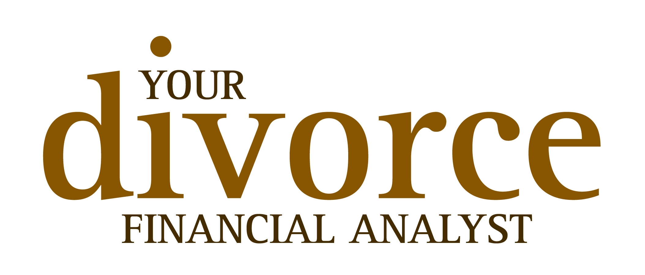 Your Divorce Financial Analyst